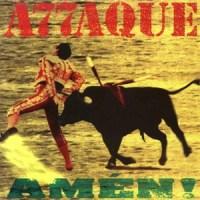 Attaque 77 – Amén! [1995]