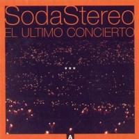Soda Stereo – El Último Concierto [1997]
