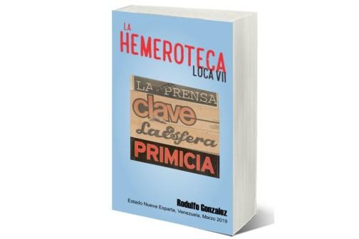 La Hemeroteca Loca VII por Rodulfo Gonzalez
