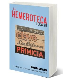 La Hemeroteca Loca VII