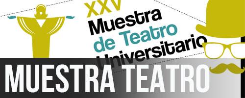 24_28 ABR · XXV MUESTRA DE TEATRO UNIVERSITARIO
