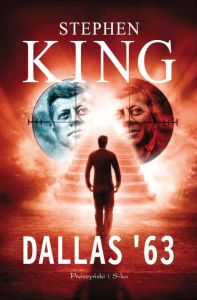 Dallas 63 - Stephen King