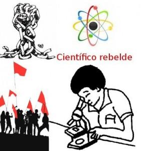 ciencia revolucionaria, cientifico rebelde, ciencia liberadora