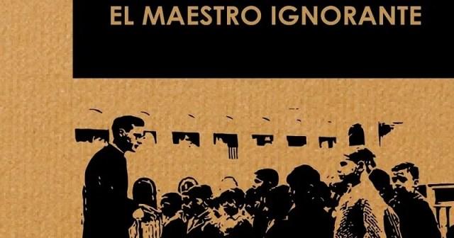 Jaques Ranciere El Maestro ignorante