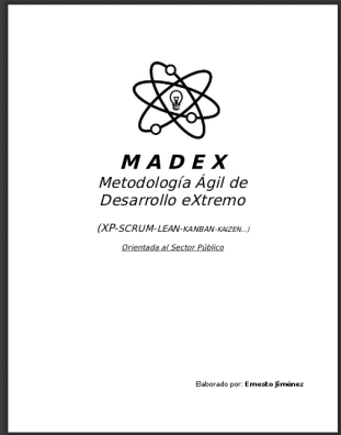 MADEX la metodología de desarrollo ágil