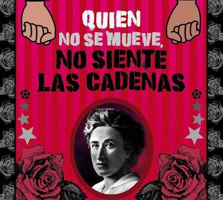 Pensamientos para la reflexión – Rosa Luxemburgo