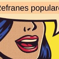 Los 25 mejores refranes y dichos venezolanos