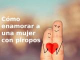 Piropos para enamorar