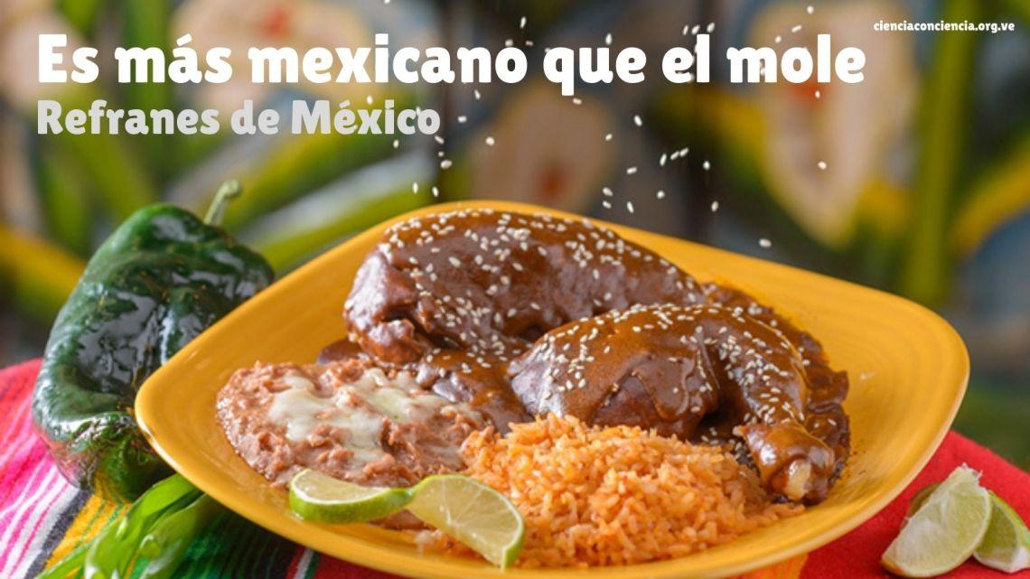 45 Mejores Dichos Y Refranes Mexicanos De Todos Los Tiempos