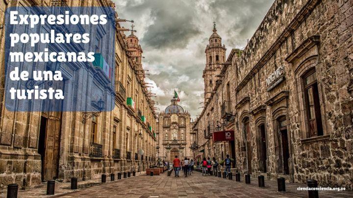 Expresiones populares mexicanas de una turista