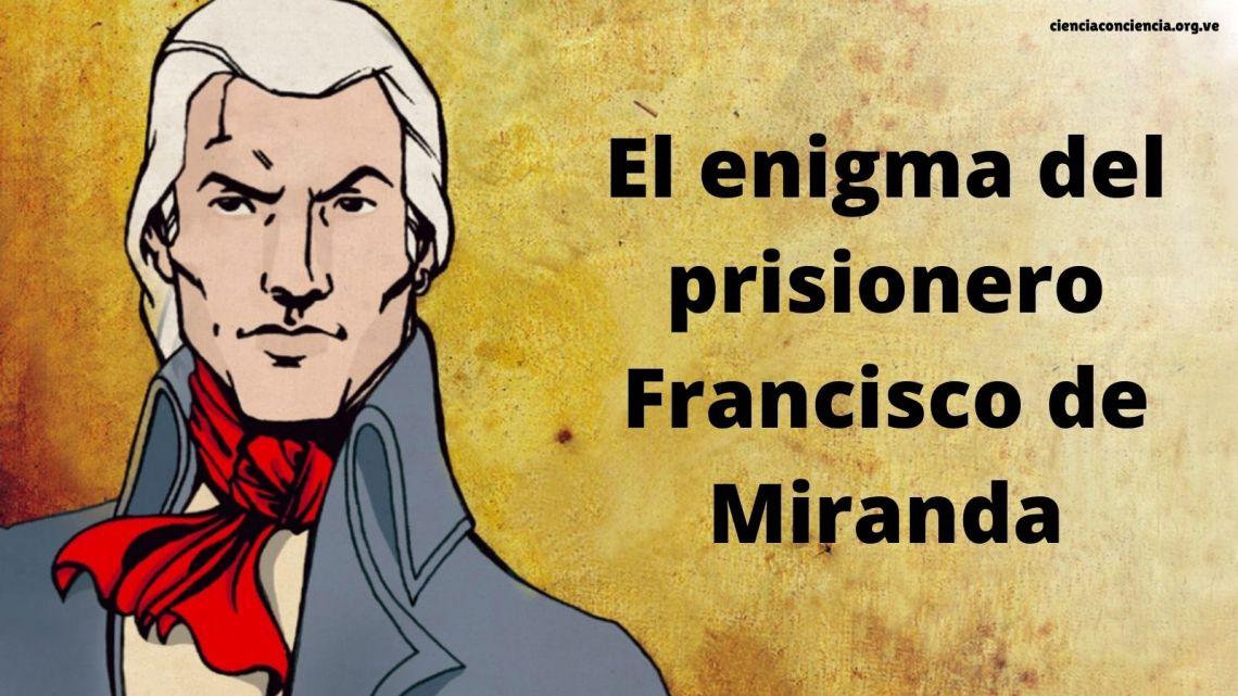 El enigma del prisionero Francisco de Miranda