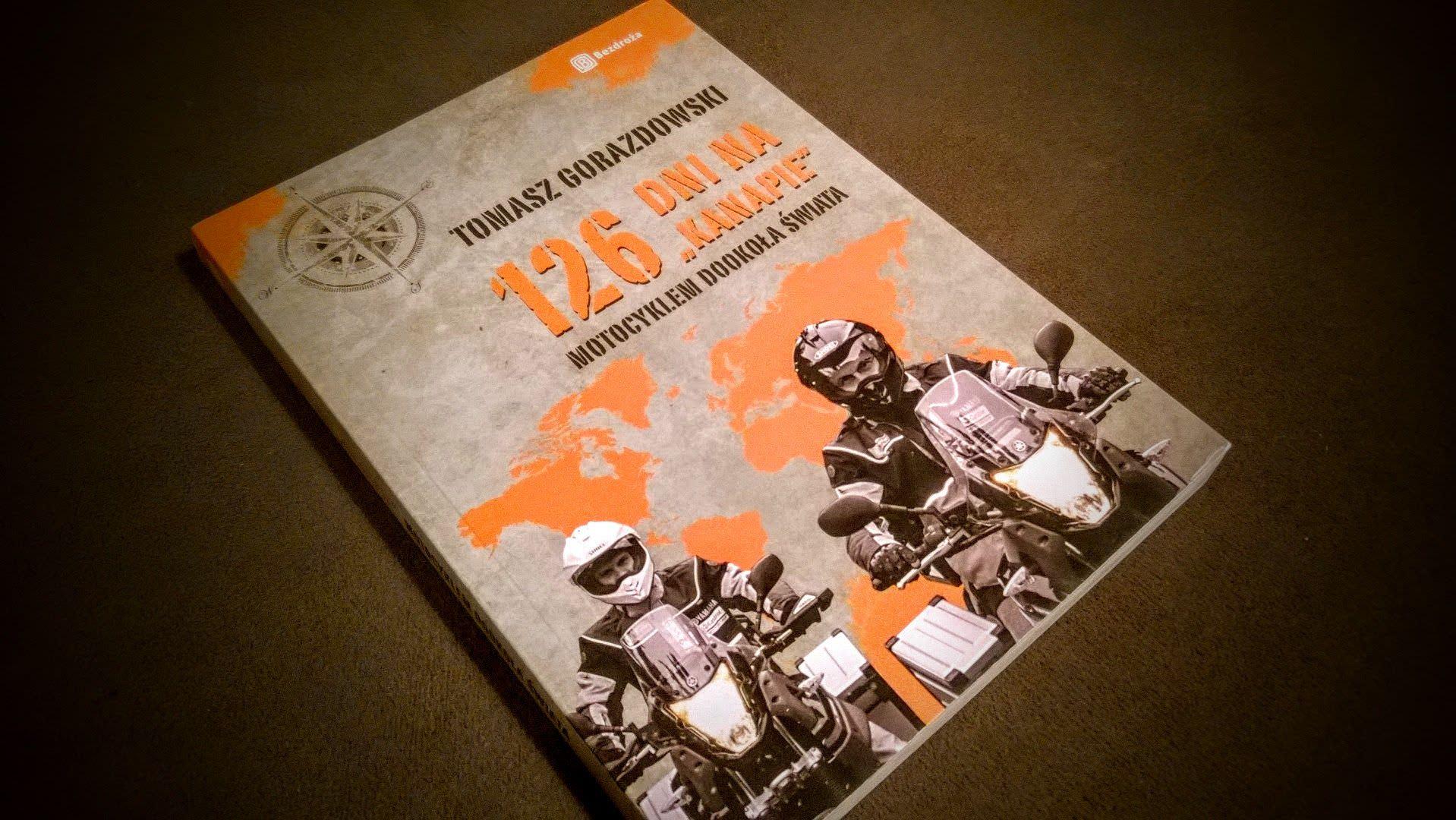 126 dni na kanapie. Motocyklem dookoła świata