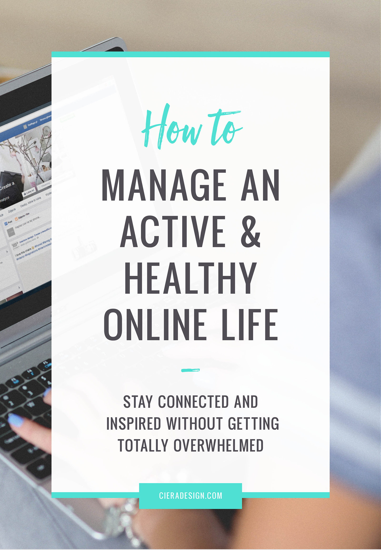 Managing an Active and Healthy Online Life - How to stay connected and inspired without getting totally overwhelmed.