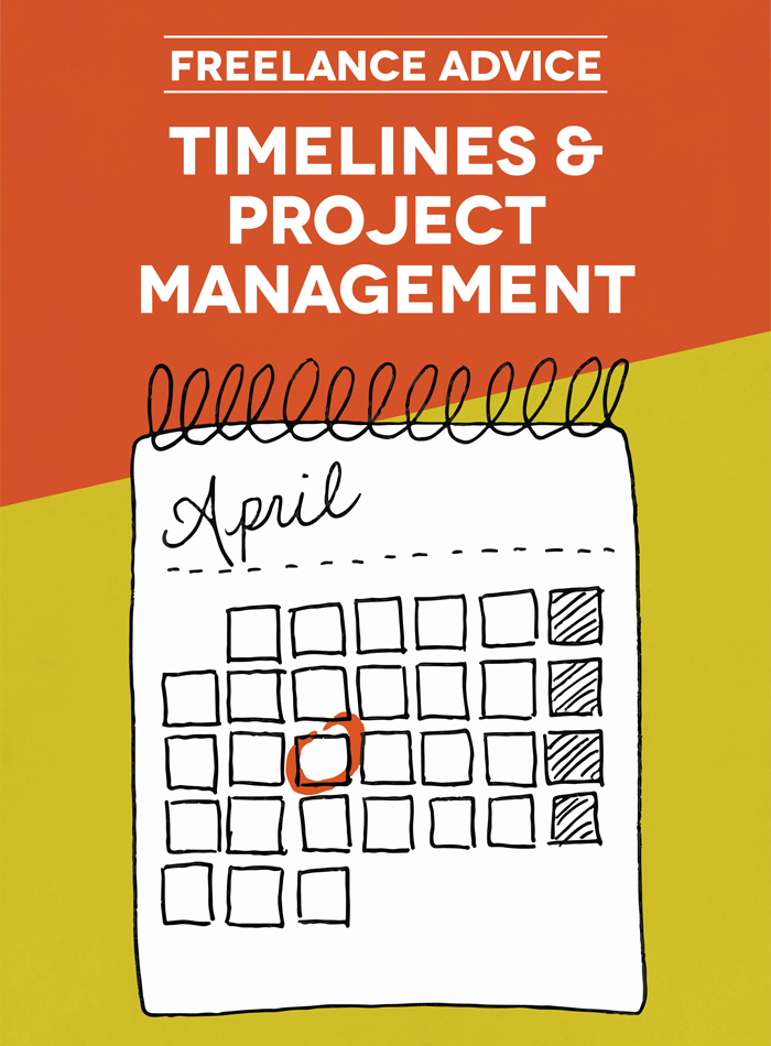 freelance advice timelines and project management