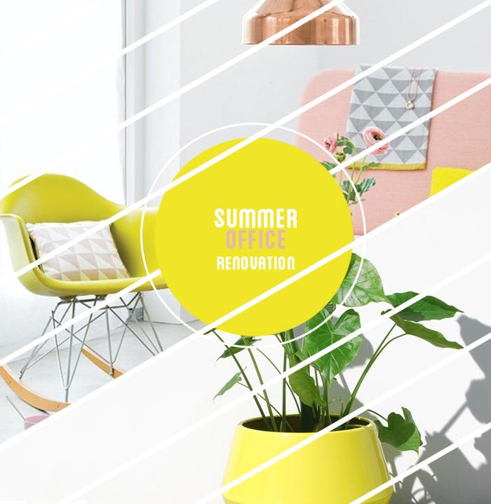 Summer Office Renovation Inspiration