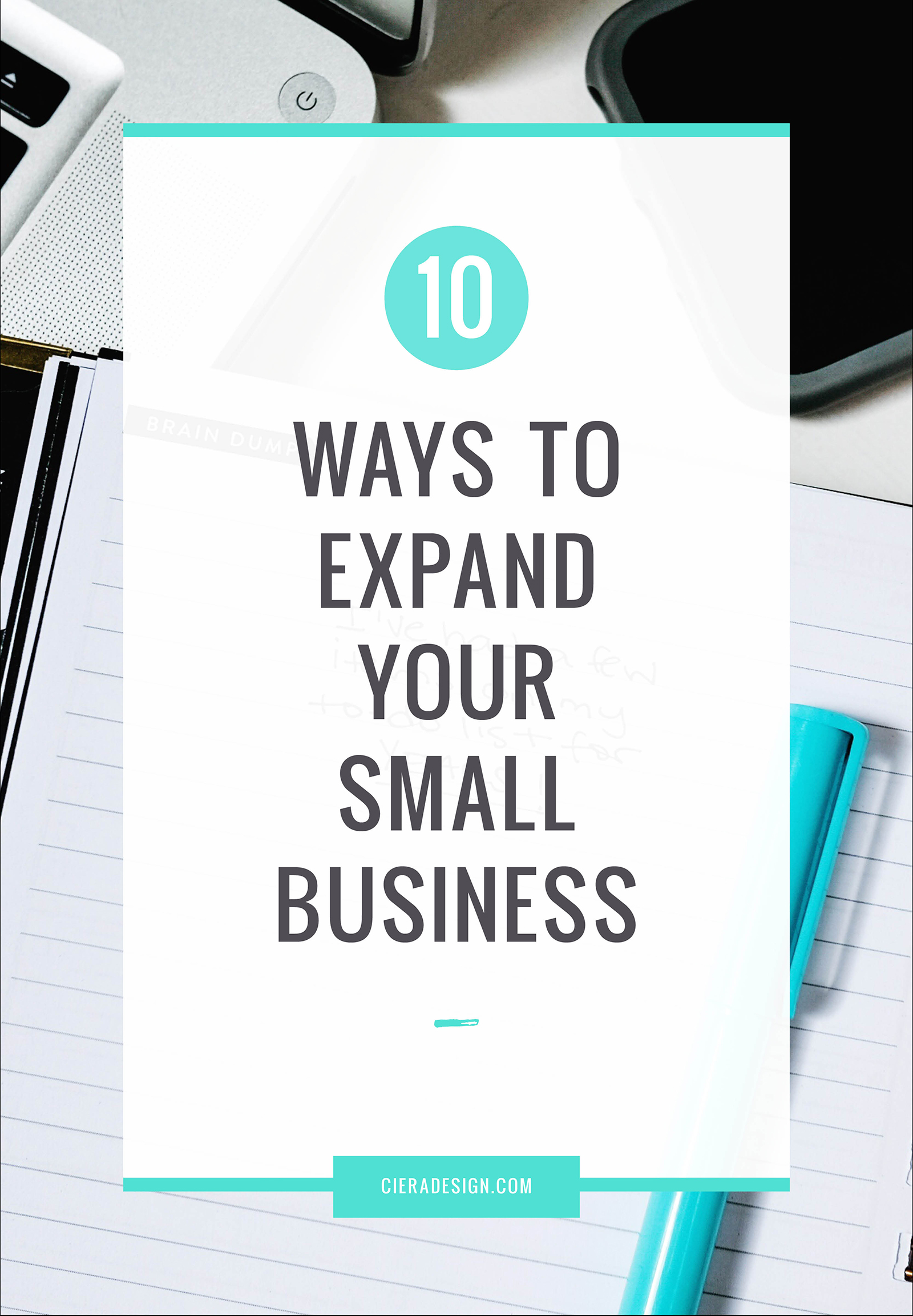 Here are ten things that can help you to expand your small business.