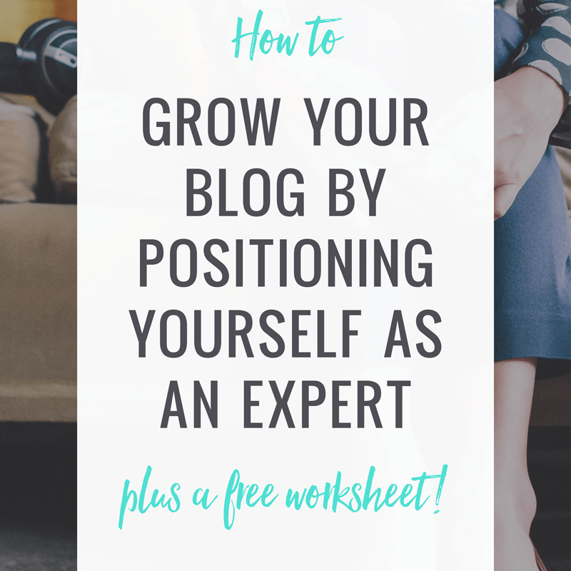 Growing Your Blog By Positioning Yourself As An Expert