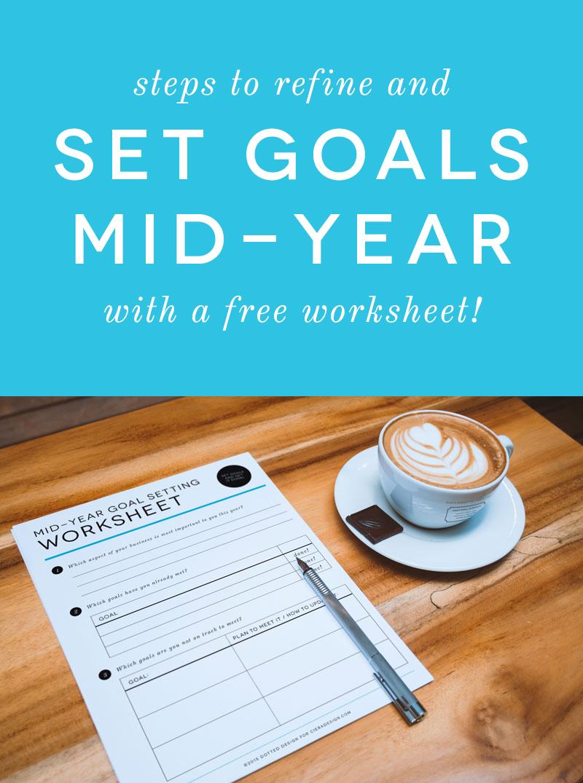 Mid-Year Goals Free Worksheet