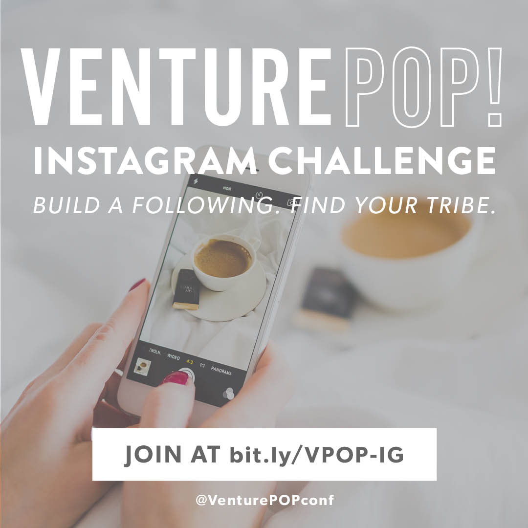 Join VenturePOP Instagram Challenge to build your following!