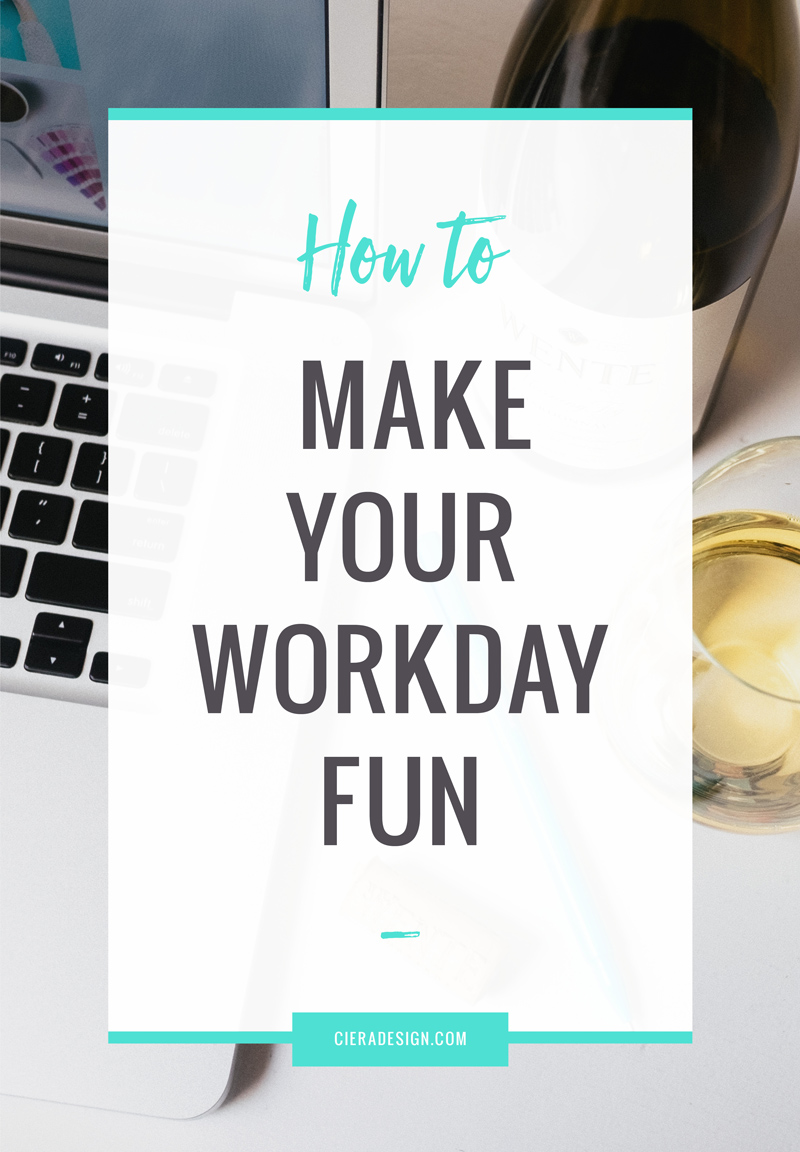 6 Ways to Incorporate Fun into Your Workday