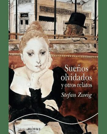 Sue~os Olvidados Y Otros Relatos (Minus)