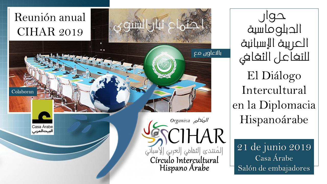 Numerosa presencia de embajadores y diplomáticos en la reunión anual de CIHAR 2019