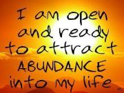 i am ready to attract abundance