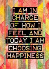 I choose happiness