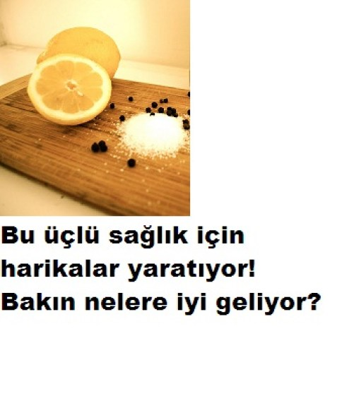 limon tuz biber sağlık kaynağı üçlü