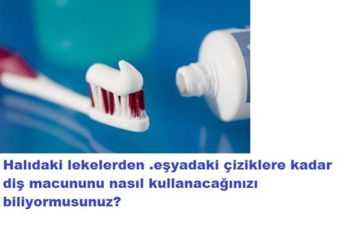 diş macunu ile neler yapabilirsiniz