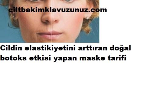 CİLT ELASTİKİYETİNİ ARTTIRAN DOĞAL BOTOKS MASKESİ