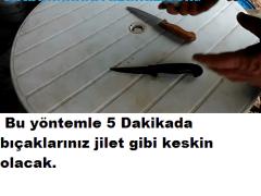 5 Dakikada Bıçakları Jilet Gibi Yapacak Yöntem