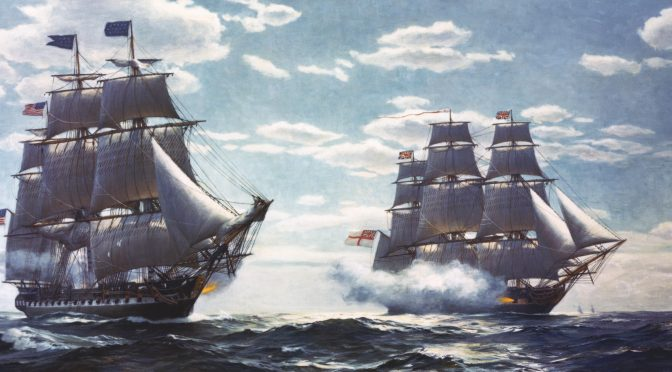 The U.S. Navy in the War of 1812: Winning the Battle but Losing the War, Pt. 1