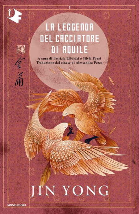 La leggenda del cacciatore di aquile. Libro primo di Jin Yong