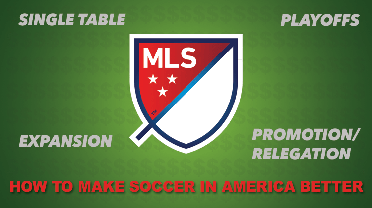 How to Make Soccer in America Better