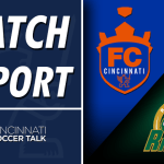 Match Report: FC Cincinnati at Rochester Rhinos