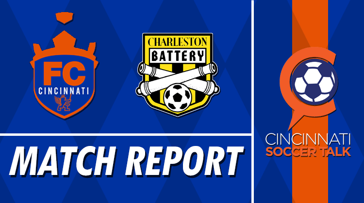 Match Report: FC Cincinnati vs. Charleston Battery