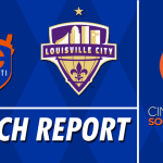 Match Report: FC Cincinnati vs. Louisville City FC