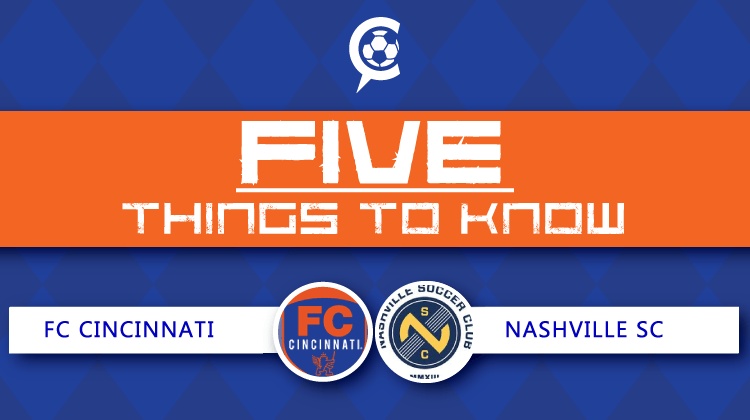 5 Things to Know: FC Cincinnati vs Nashville SC