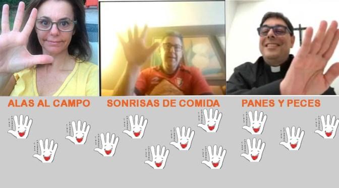 CAUSA DEL MES DE JUNIO: ALAS AL CAMPO, SONRISAS DE COMIDA Y los PANES Y los PECES