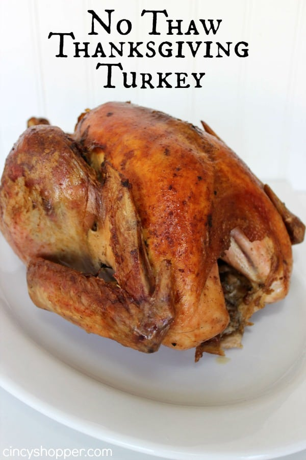 No Thaw Thanksgiving Turkey Recipe-THE BEST Thanksgiving Turkey! Moist and Delish! No need to thaw ahead of time.