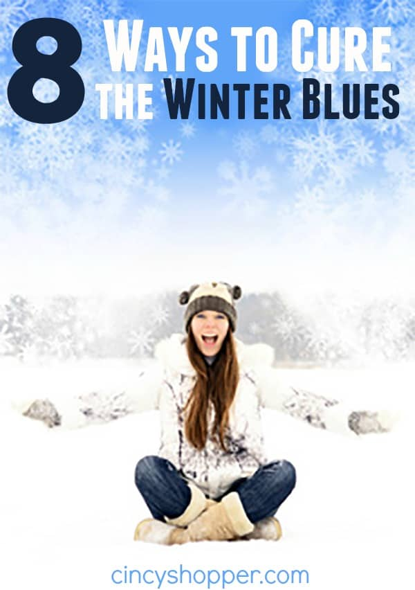8 Ways to Cure the Winter Blues- Do these long cold days have you down? Check out these tips to get you back on your feet!