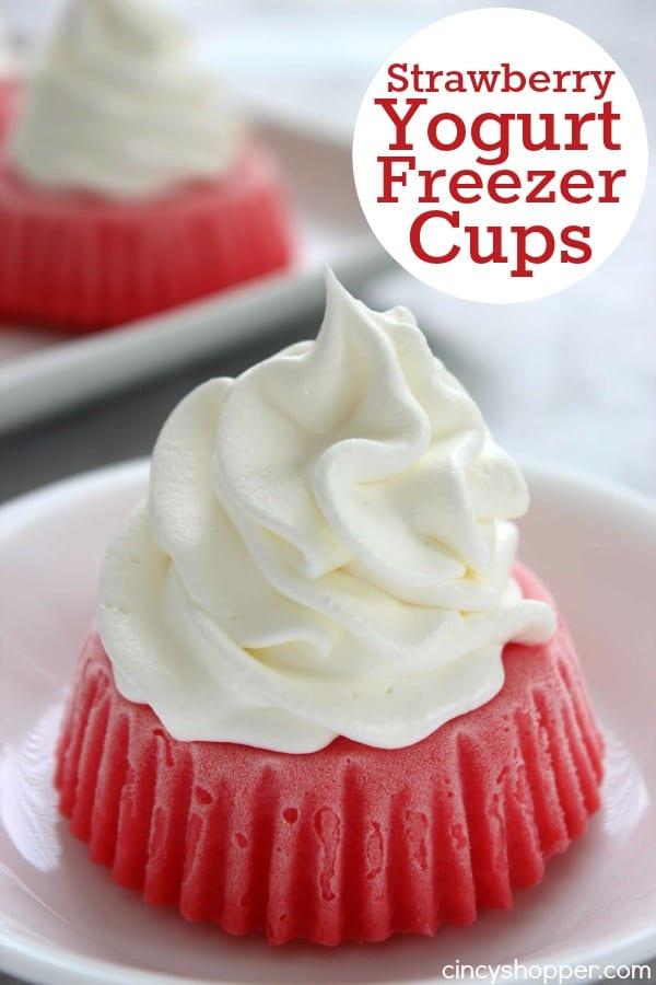Strawberry Yogurt Freezer Cups- Just 2 Ingredients needed. Super refreshing and tasty dessert for summer