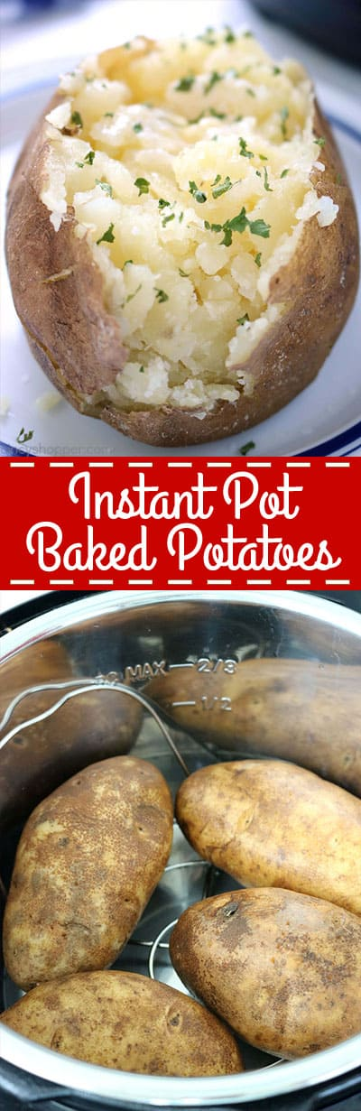 Instant Pot Baked Potatoes - So Quick! No need to turn on your oven. They come out so soft and fluffy. Add on some butter or your other favorite toppings! #Instant Pot #Potatoes