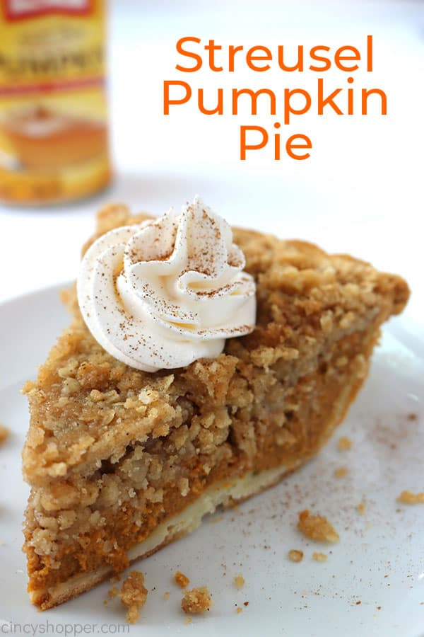 Streusel Pumpkin Pie -easy to make and so much better than a traditional pumpkin pie. Great for Thanksgiving! #Thanksgiving #Pie