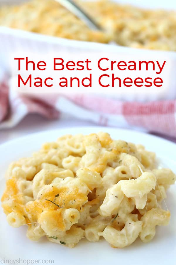 My creamy mac and cheese is the BEST according to my friends and family.  It's baked and is so cheesy and creamy from the combination of cheeses I use in the easy sauce. It will quickly become a favorite for you too.