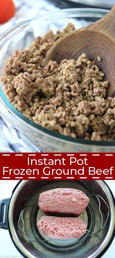 Instant Pot Frozen Ground Beef collage.