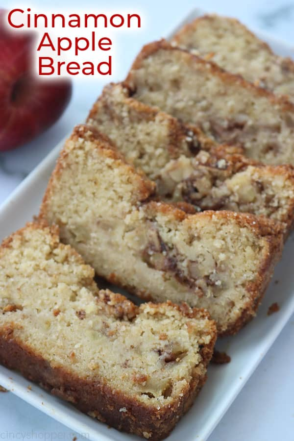Cinnamon Apple quick bread on a platter with text.