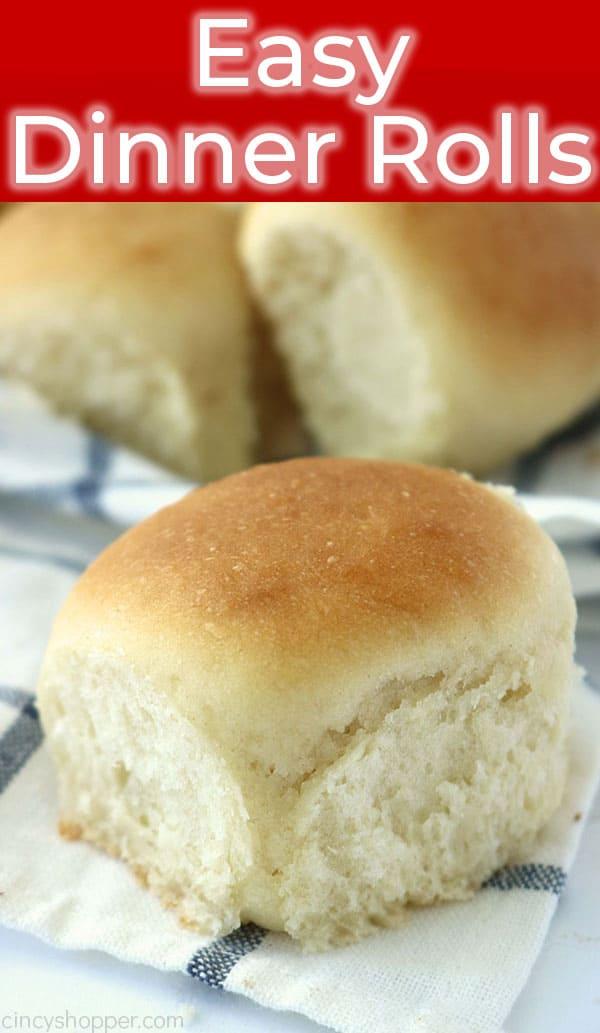 Easy dinner rolls.