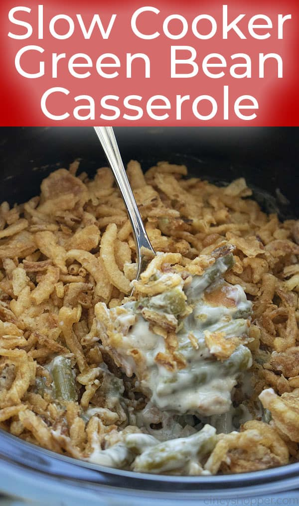 Green Bean Casserole made in a CrockPot